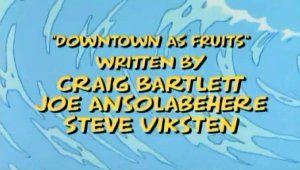 Downtown as Fruits Title